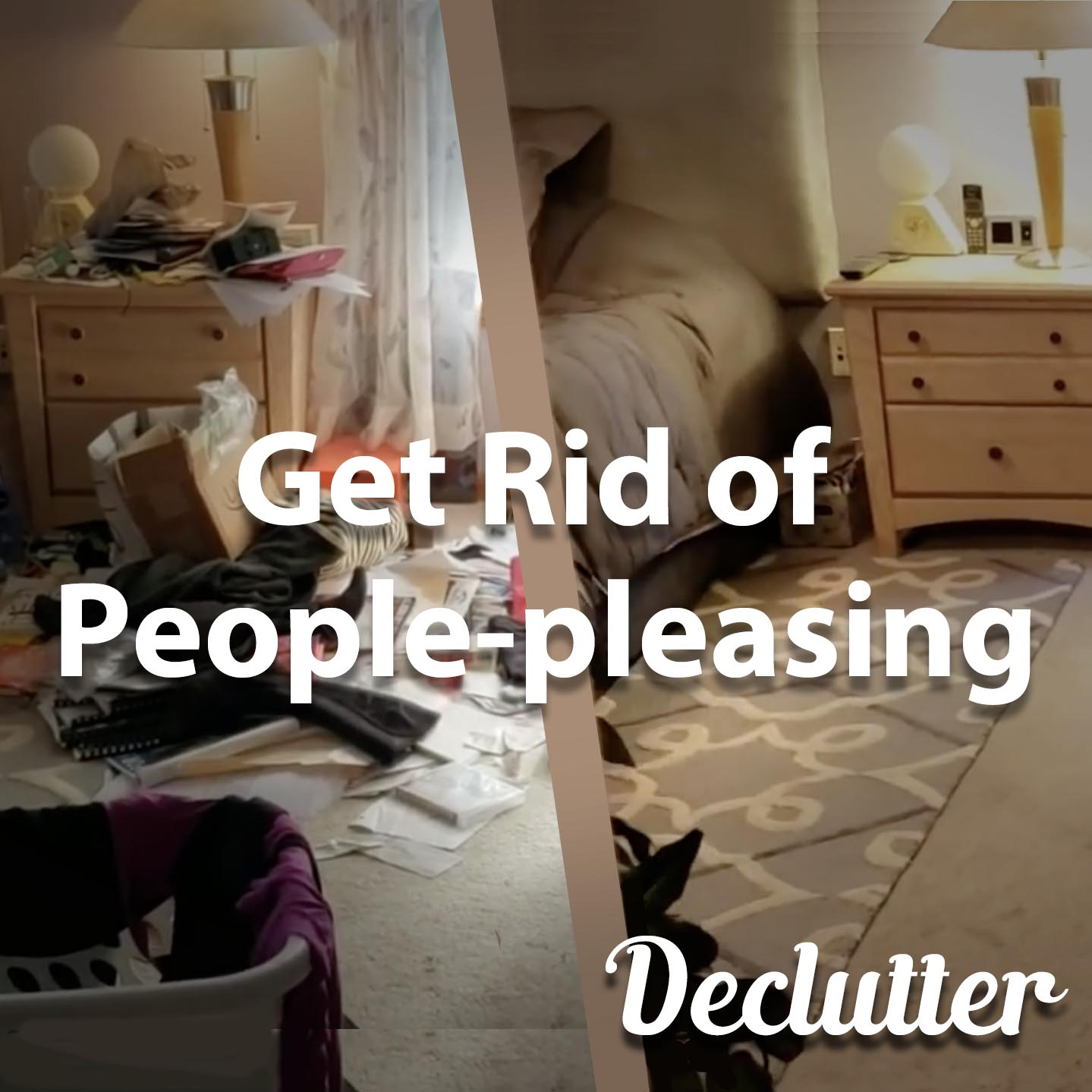 Declutter | Get Rid of People-Pleasing
