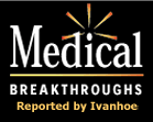 Medical Breakthroughs (Ivanhoe)