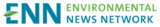 Environmental News Network