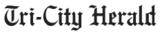 Tri-City Herald
