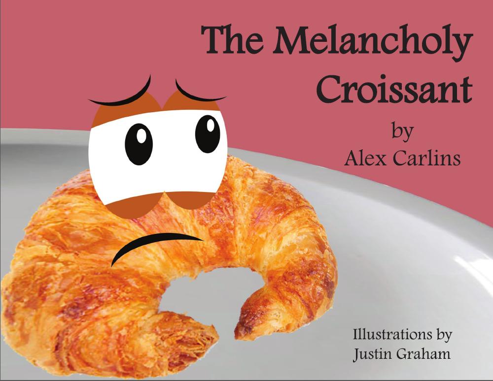 The Melancholy Croissant
