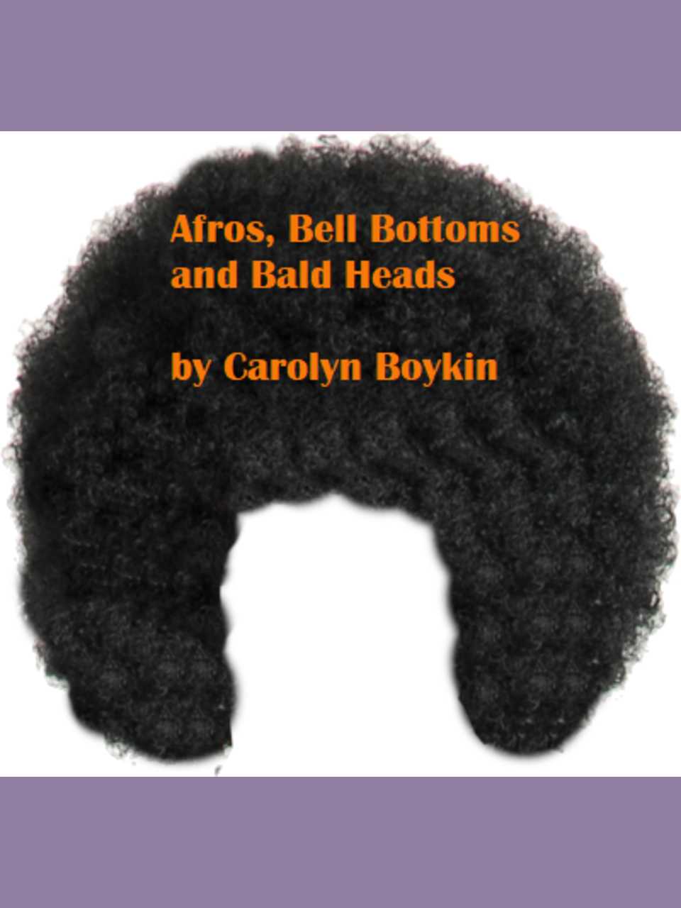 Afros, Bellbottoms and Bald Heads