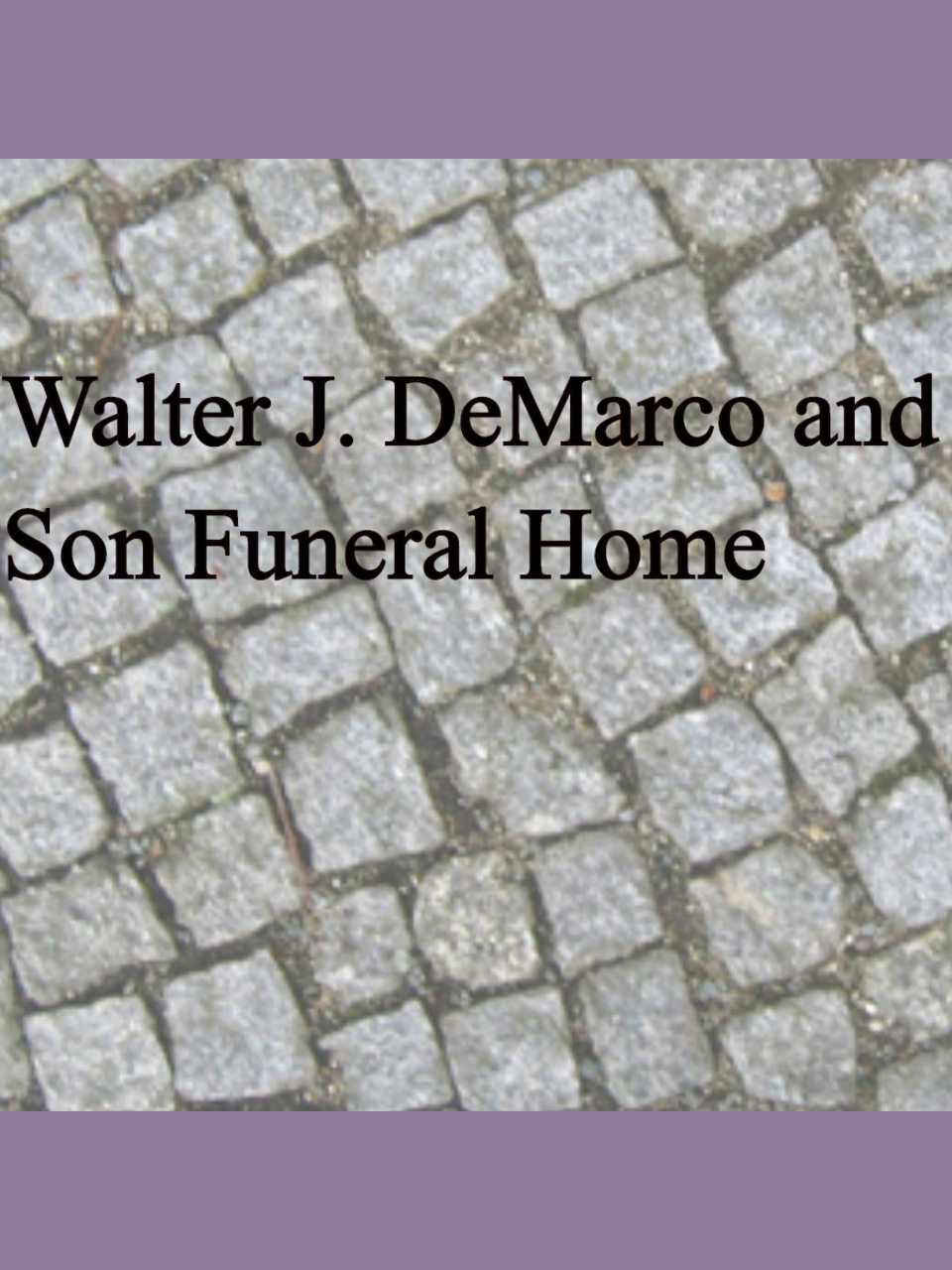 Walter J. DeMarco and Son Funeral Home