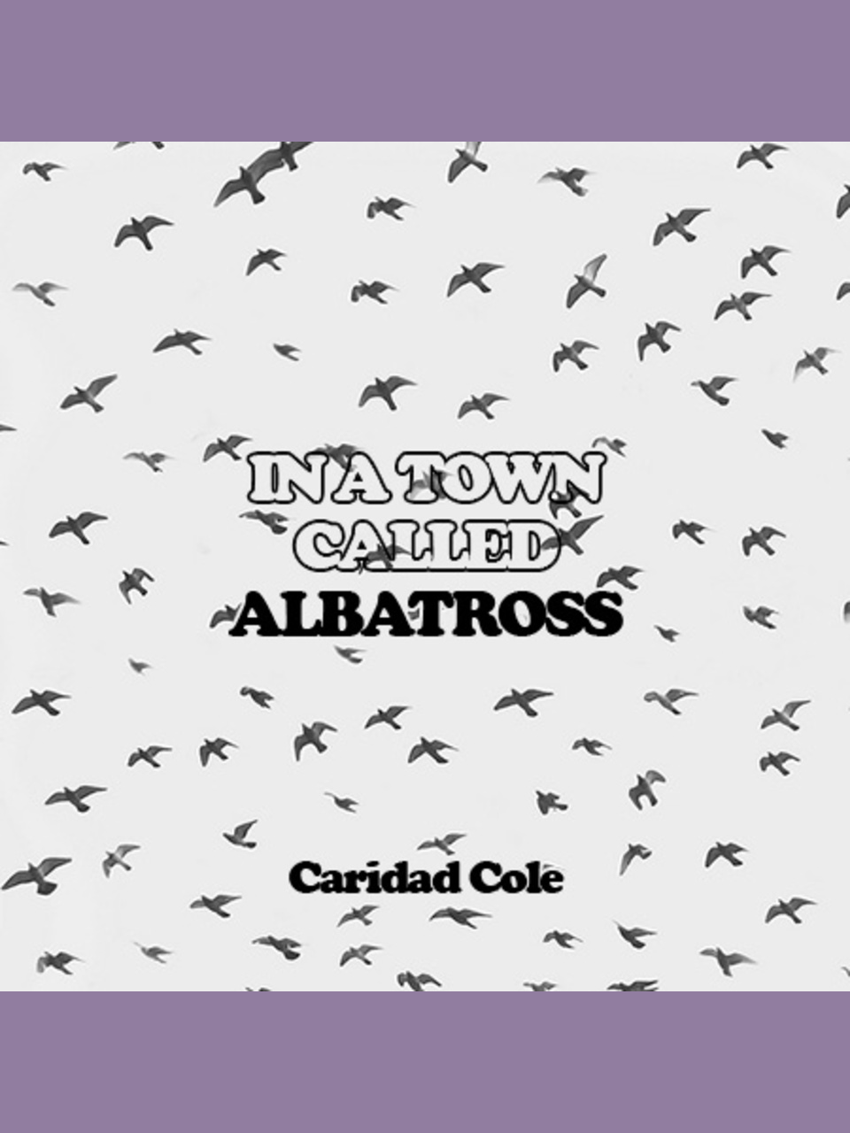 In a Town Called Albatross