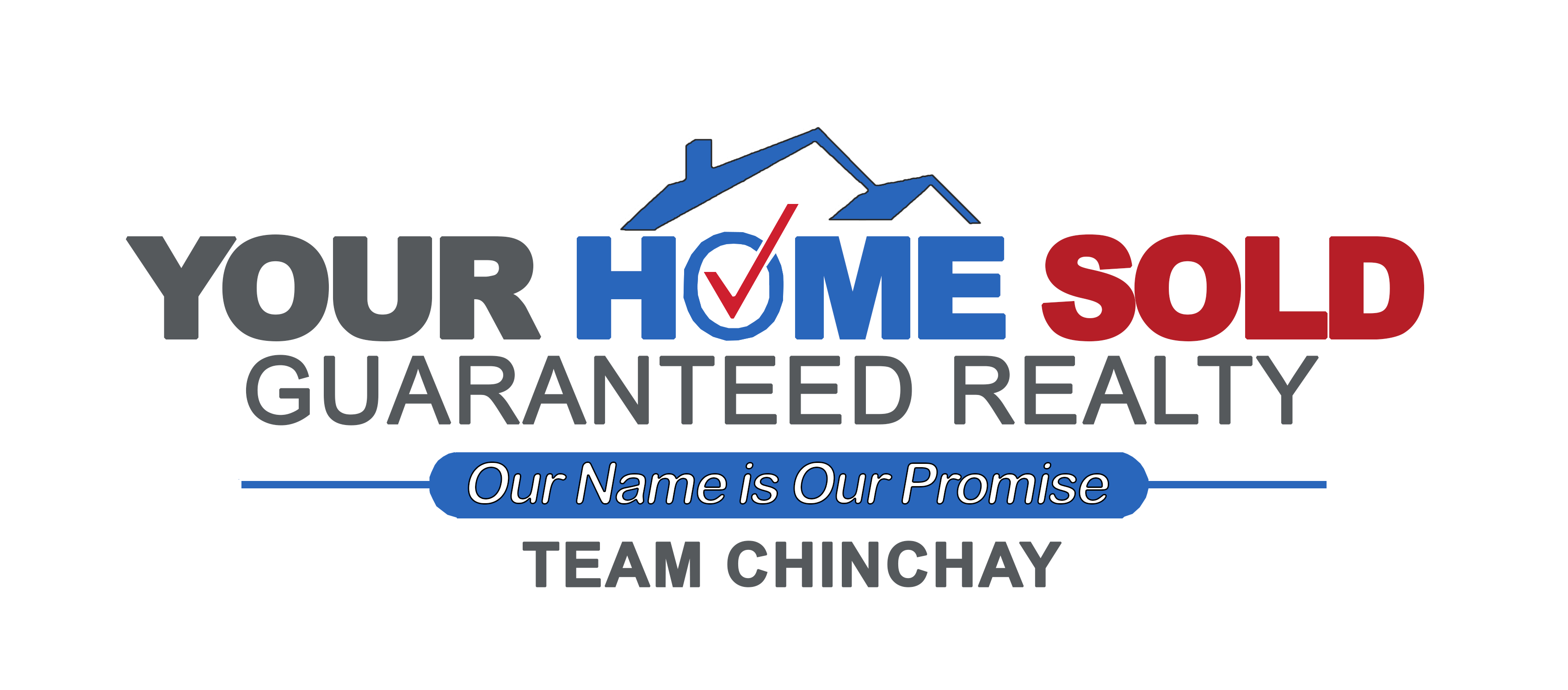 Your Home Sold Guaranteed - Team Chinchay logo