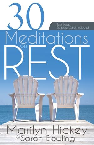 30 Meditations on Rest -  - Marilyn Hickey
