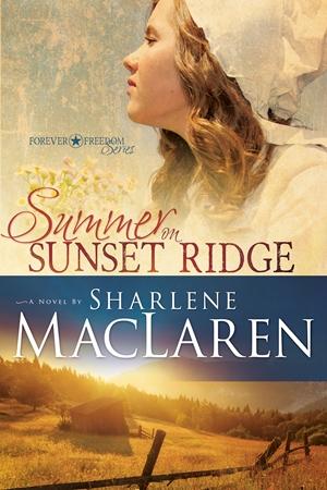 Summer on Sunset Ridge -  - Sharlene MacLaren