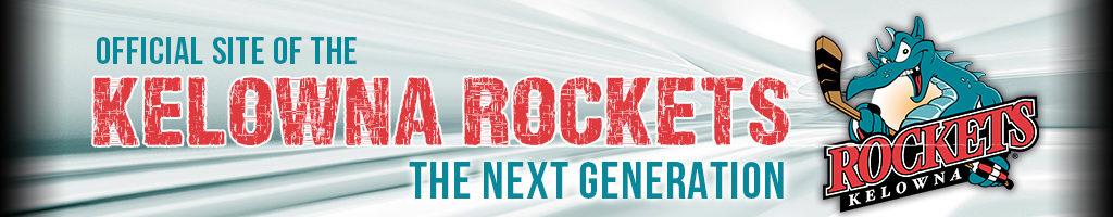 Kelowna Rockets – Official site of the Kelowna Rockets