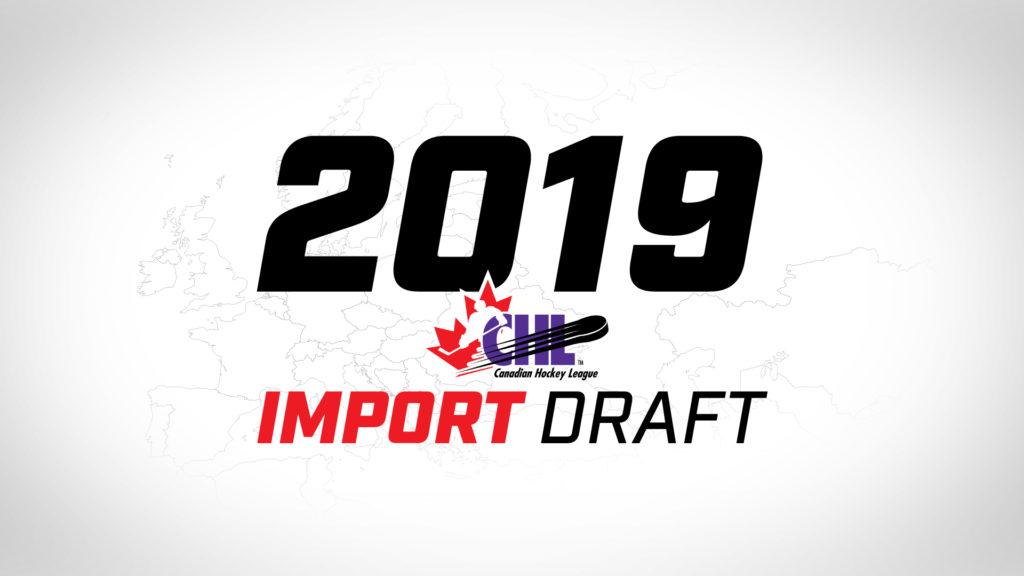 2019 CHL Import Draft set for Thursday June 27 - Vancouver