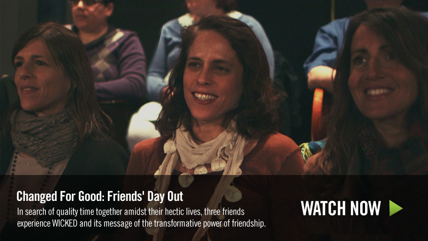 Changed For Good: Friends' Day Out