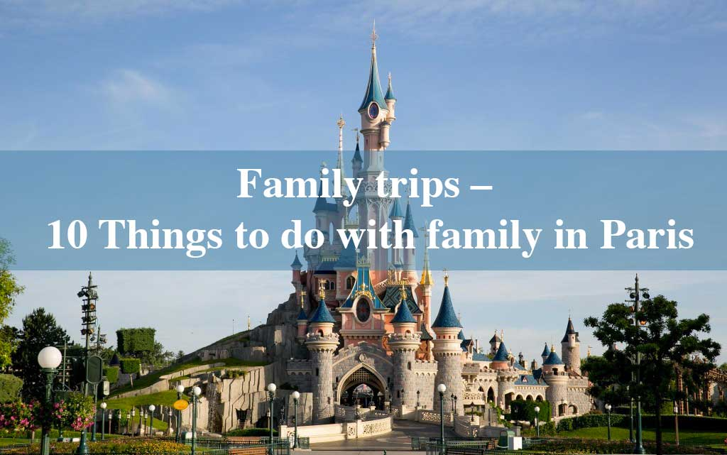 Family trips, Family vacation, Travelling with kids