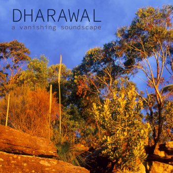 Australian Nature Sounds - 'Dharawal' album cover