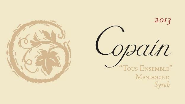 2013 Copain Syrah Tous Ensemble ($25) 90