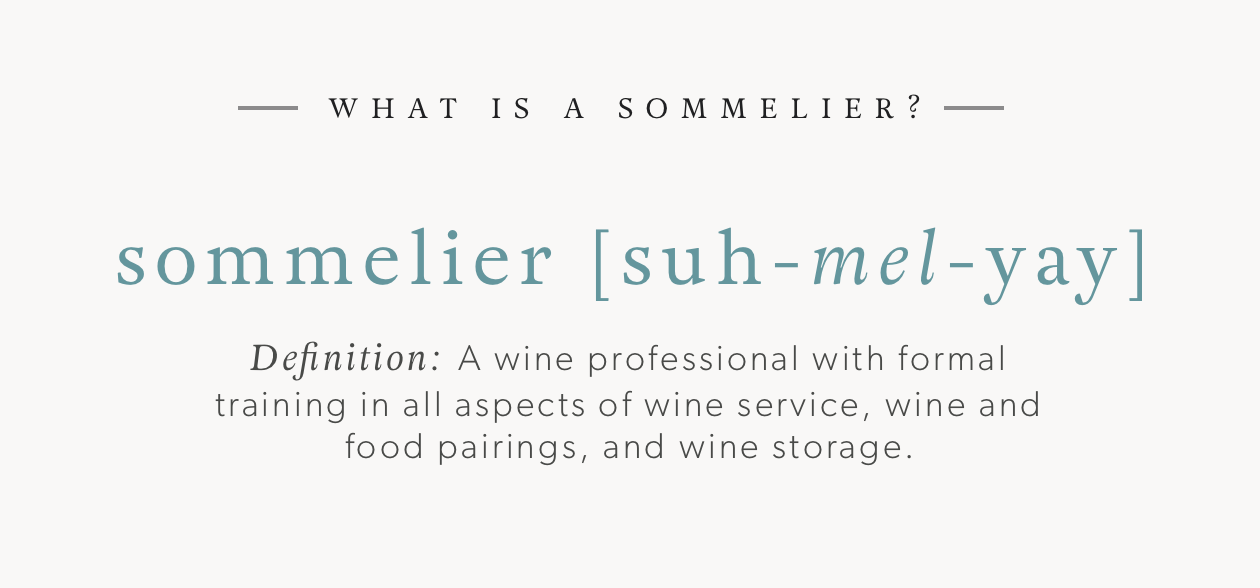 What is a Sommelier? - A Definition
