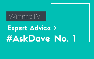 Advice from an expert #AskDave #1