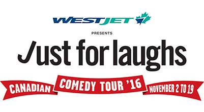 WestJet presents the Just For Laughs Comedy Tour
