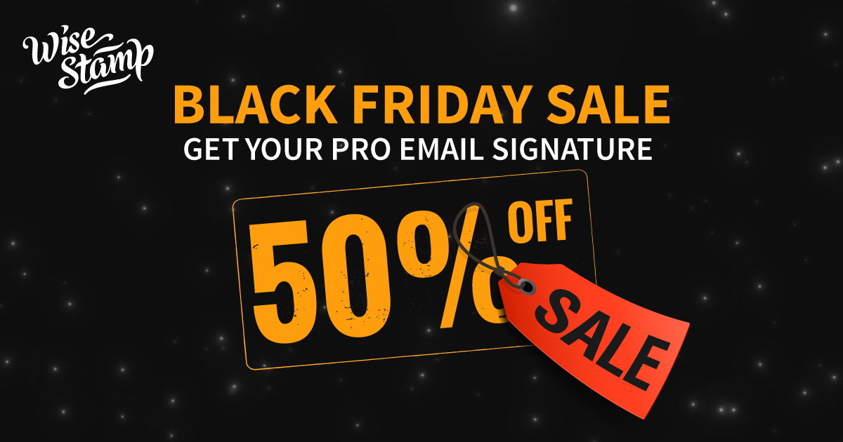 50% off Pro account for Wise Stamp Email Signatures Blackfriday