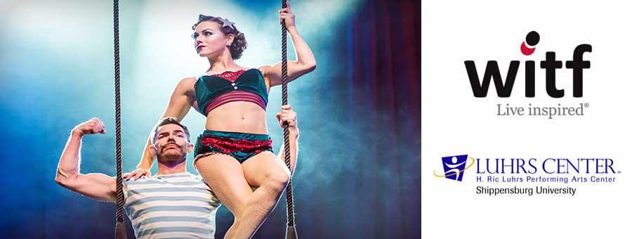 Cirque Mechanics at the Luhrs Center