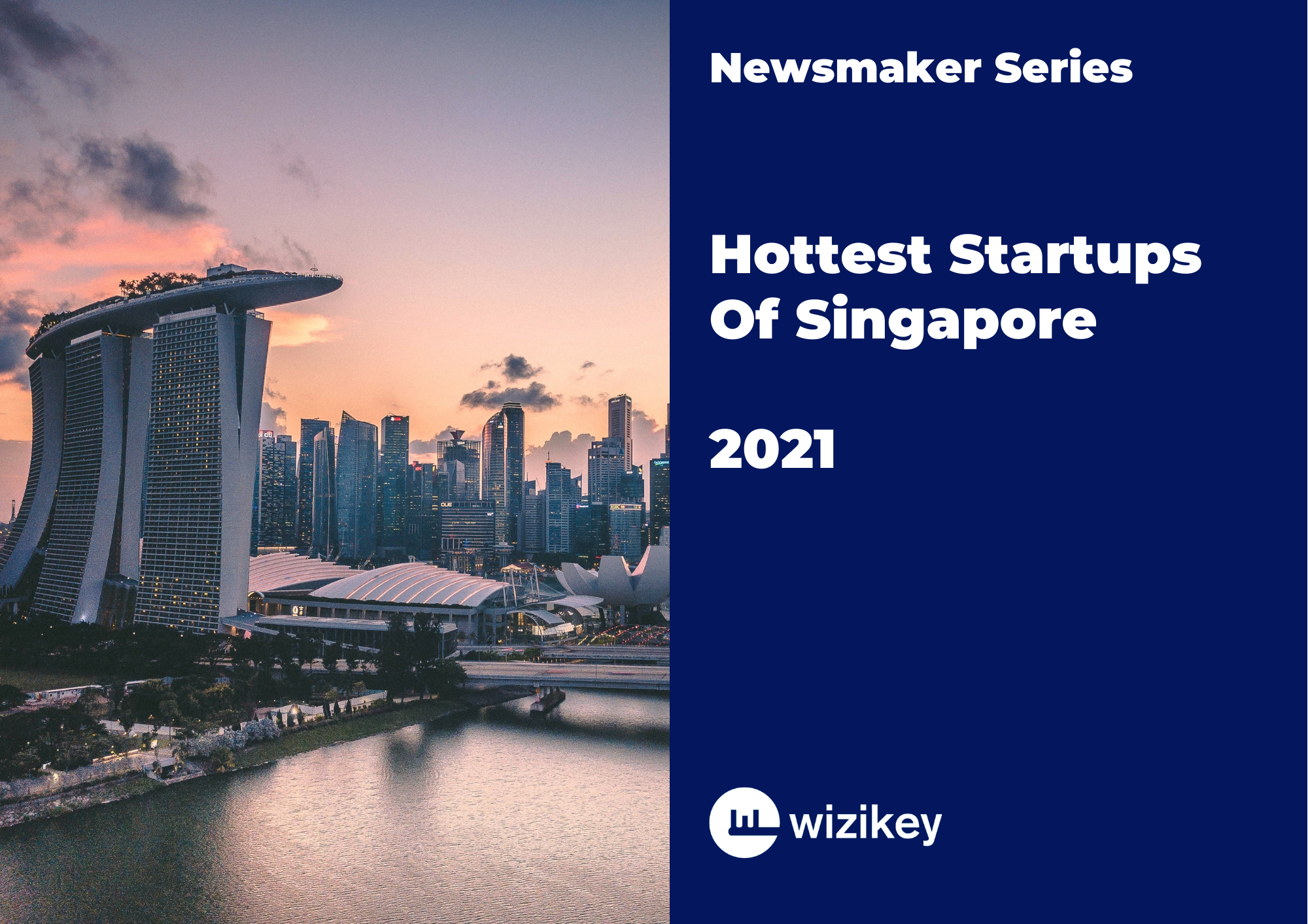 Hottest Startups of Singapore 2021