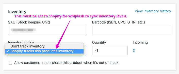 edit or shopify products variants edit if there are variants set the inventory policy to shopify tracks this products inventory