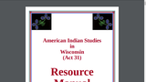 American Indian Studies in Wisconsin (Act 31) Resource Manual