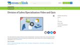 Division of Labor/Specialization Video and Quiz
