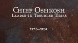 Chief Oshkosh: Leader In Troubled Times - Wisconsin Biographies