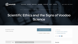 Scientific Ethics and the Signs of Voodoo Science