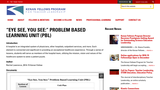 """""""Eye See, You See:"""" Problem Based Learning Unit (PBL)"""