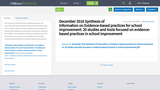 December 2016 Synthesis of Information on Evidence-based practices for school improvement: 20 studies and tools focused on evidence-based practices in school improvement
