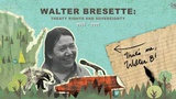 Walter Bresette: Treaty Rights And Sovereignty - Wisconsin Biographies