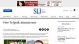 How to Speak Administrator