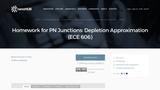 Homework for PN Junctions: Depletion Approximation (ECE 606)