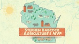 Stephen Babcock: Agriculture's MVP - Wisconsin Biographies