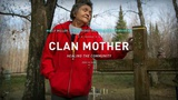 Clan Mother: Healing The Community - The Ways