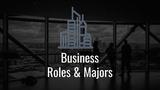 Business Roles (C-Level) & Majors