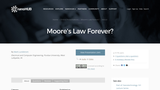 Moore's Law Forever?