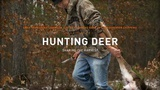 Hunting Deer: Sharing The Harvest - The Ways