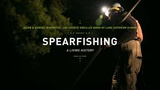 Spearfishing: A Living History - The Ways