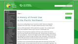 A History of Forest Use in the Pacific Northwest