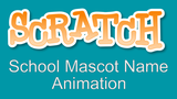 School Mascot Name Animation
