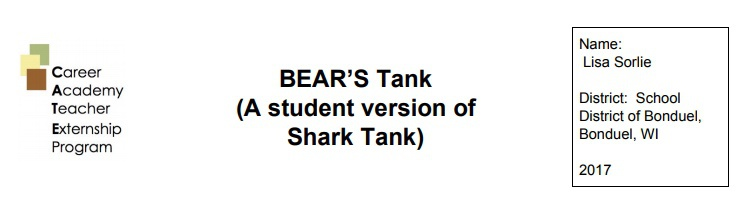 BEAR'S Tank (A Student Version of SHARK Tank)