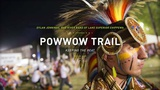 Powwow Trail: Keeping The Beat  - The Ways