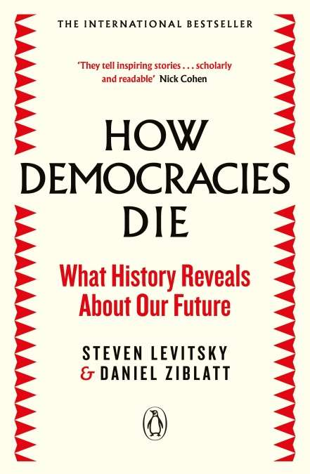 Image: book cover: How Democracies Die, by Steven Levitsky and Daniel Ziblatt