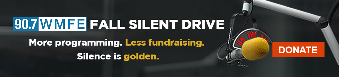 90.7 WMFE Fall Silent Drive - Silence is Golden - Click to donate