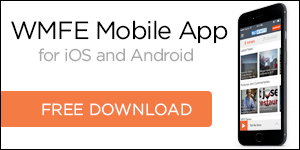 Get WMFE's Free Mobile App