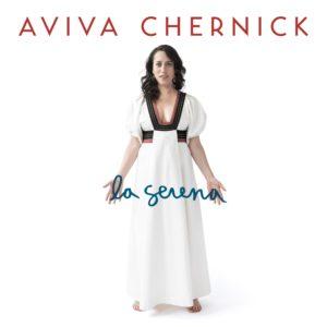 Canadian Concert/Recording Artist/Composer Aviva Chernick