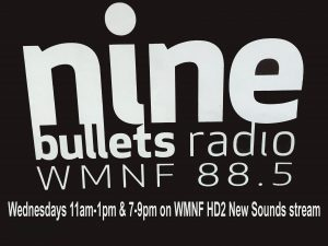 Nine Bullets on the New Sounds/HD2 Stream @ WMNF New Sounds HD2 Stream