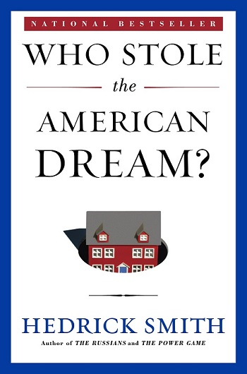 "Cover for the book ""Who Stole the American Dream?"" by Hendrick Smith"