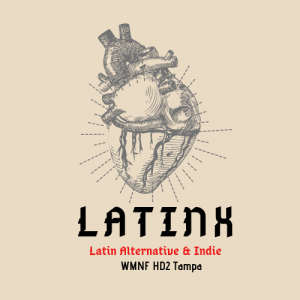 LatinX on WMNF's HD2 New Sounds channel @ WMNF HD2 New Sounds channel
